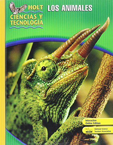 9780030359873: Holt Science & Technology: Student Edition, Spanish B: Animals 2007 (Spanish Edition)