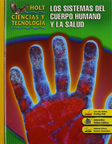 9780030360015: Holt Science & Technology: Student Edition, Spanish D: Human Body Systems and Health 2007 (Spanish Edition)
