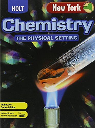 Holt Chemistry New York: Student Edition The: HOLT, RINEHART AND