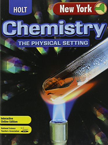 9780030362019: Holt Chemistry New York: Student Edition The Physical Setting 2005