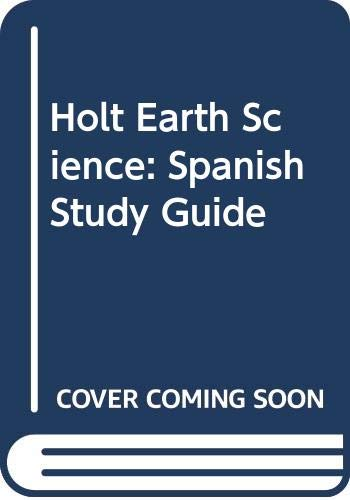 9780030363498: Holt Earth Science: Study Guide, Spanish