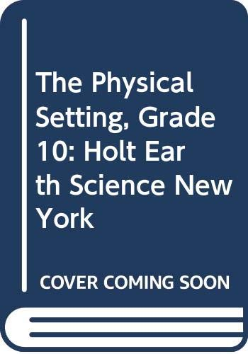 9780030363696: Holt Earth Science New York: The Physical Setting ?Student Edition 2006