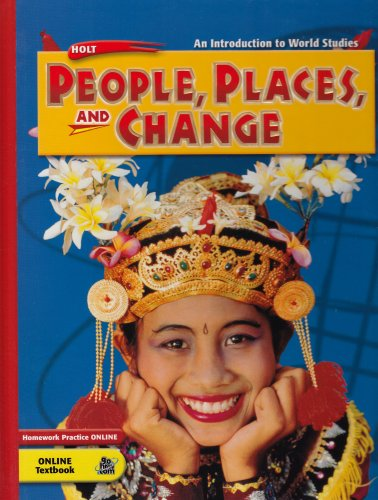 9780030367076: Holt People, Places, and Change: An Introduction to World Studies: Student Edition 2005