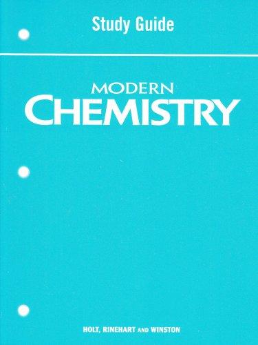 Modern Chemistry: Study Guide: Rinehart, Winston Holt
