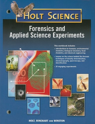 9780030367922: Holt McDougal Science: Forensics and Applied Science Experiments Student Guide