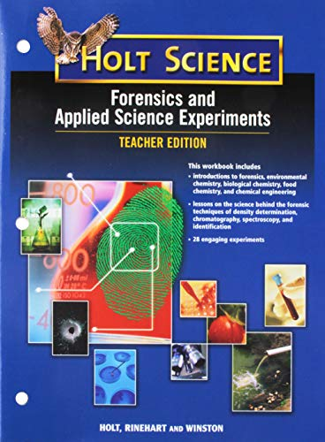 9780030367939: Forensics and Applied Science Experiments, Teacher Edition (Holt Science)