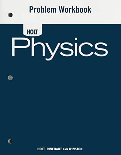 Holt Physics Workbook: Problem Workbook 2006