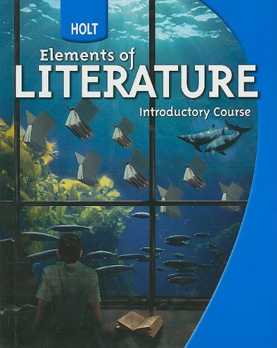 9780030368745: Holt Elements of Literature: Student Edition Grade 6 Introductory Course 2009