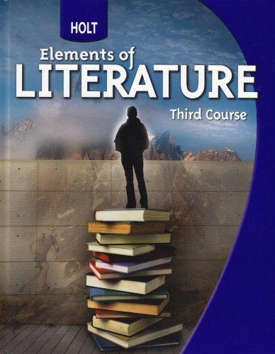 9780030368783: Holt Elements of Literature: Student Edition Grade 9 Third Course 2009