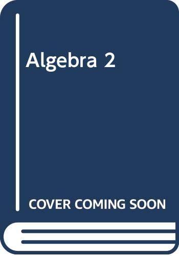 9780030370984: Algebra 2