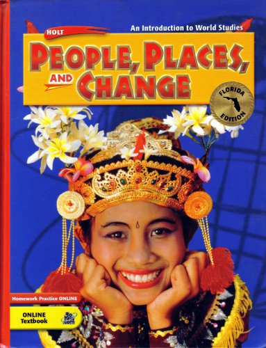 People, Places and Change (An Introduction to World Studies): HOLT, RINEHART AND WINSTON