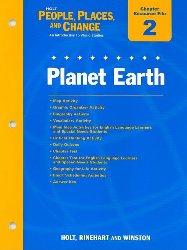 9780030374982: Holt People, Places, and Change Chapter 2 Resource File: Planet Earth: An Introduction to World Studies