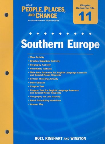 9780030375095: Holt People, Places, and Change Chapter 11 Resource File: Southern Europe