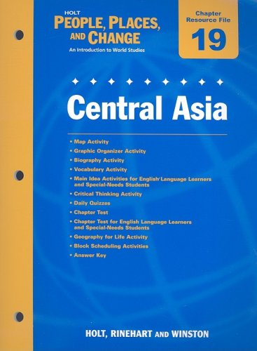 9780030375194: Holt People, Places, and Change Chapter 19 Resource File: Central Asia