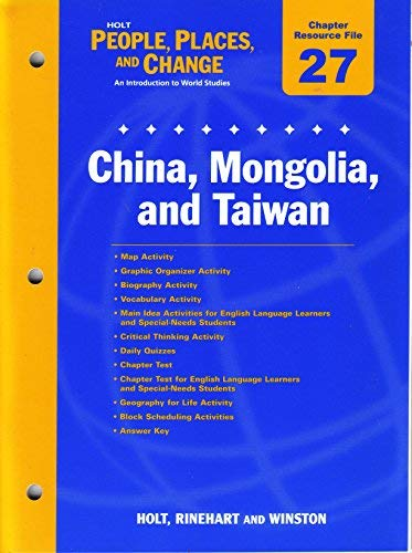 9780030375293: Holt People, Places, and Changes Chapter 27 Resource File: China, Mongolia, and Taiwan