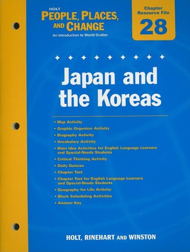 9780030375316: Holt People, Places, and Change Chapter 28 Resource File: Japan and the Koreas: An Introduction to World Studies