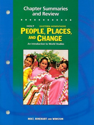 9780030375835: Holt People, Places, and Change: An Introduction to World Studies: Chapter Summaries and Review Workbook Grades 6-8 Eastern Hemisphere