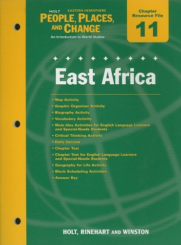9780030375972: Holt People, Places, and Change Eastern Hemisphere Chapter 11 Resource File: East Africa: An Introduction to World Studies