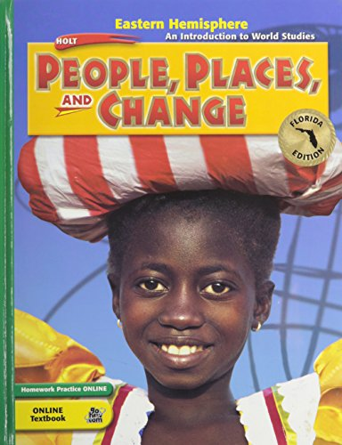 9780030376368: Holt People, Places, and Change: An Introduction to World Studies Florida: Student Edition Grades 6-8 Eastern Hemisphere 2005
