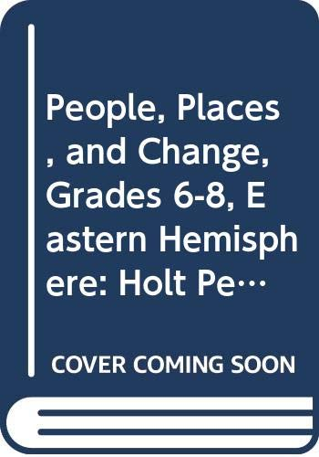 9780030376375: Holt People, Places, and Change: An Introduction to World Studies Florida: Student Edition CD-ROM Grades 6-8 Eastern Hemisphere 2005