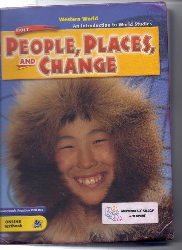 9780030376436: Holt People, Places, and Change: An Introduction to World Studies: Student Edition Grades 6-8 Western World 2005