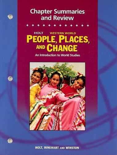 9780030376535: Holt People, Places, and Change: An Introduction to World Studies: Chapter Summaries and Review Workbook Grades 6-8 Western World