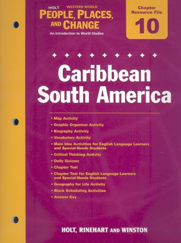 9780030376665: Holt Western World People, Places, and Change Chapter 10 Resource File: Caribbean South America