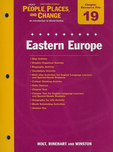 9780030376771: Holt People, Places, and Change Western World Chapter 19 Resource File: Eastern Europe: An Introduction to World Studies