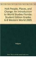 9780030377143: Holt People, Places, and Change: An Introduction to World Studies Florida: Student Edition Grades 6-8 Western World 2005