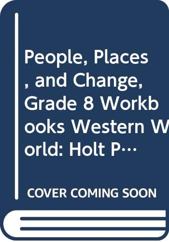 9780030377211: Holt People, Places, and Change: An Introduction to World Studies Florida: Workbooks Grade 8 Western World