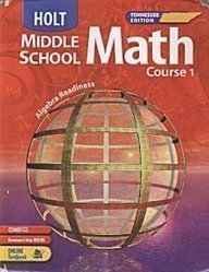 Holt Middle School Math Course 1 Tennessee: Jennie M. Bennett,