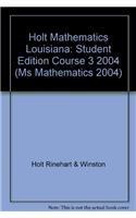 9780030379673: Holt Mathematics Louisiana: Student Edition Course 3 2004
