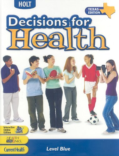 9780030379932: Decisions for Health Texas: Student Edition Level Blue 2005