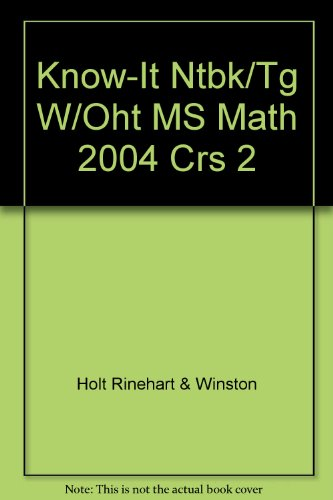 9780030380228: Know-It Ntbk/Tg W/Oht MS Math 2004 Crs 2