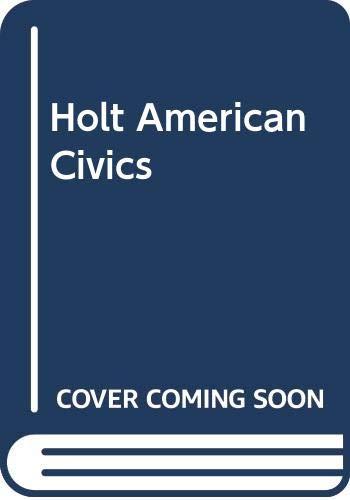 9780030380624: Holt American Civics