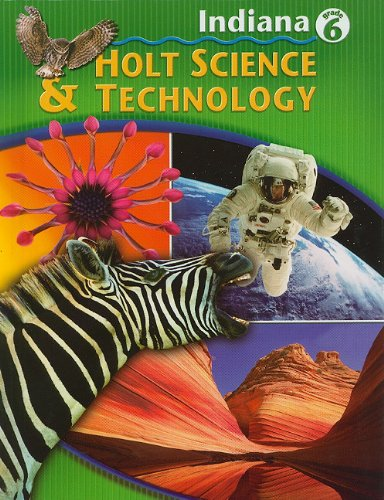 9780030381423: Holt Science and Technology Indiana: Student Edition Grade 6 2005
