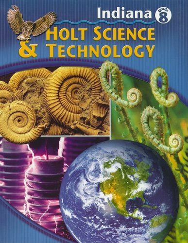 9780030381447: Holt Science and Technology Indiana: Student Edition Grade 8 2005