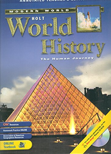 Holt World History, The Human Journey: The Modern World, Annotated Teacher's Edition