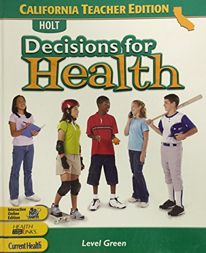 9780030381942: Holt Decisions for Health, Level Green California