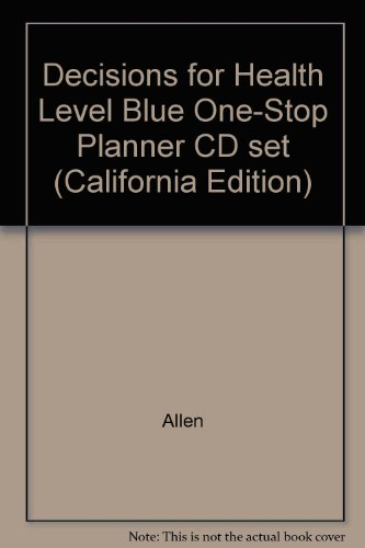 9780030382017: Decisions for Health Level Blue One-Stop Planner CD set (California Edition)