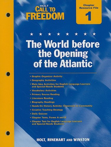 9780030383083: Holt Call to Freedom Chapter 1 Resource File: The World Before the Opening of the Atlantic: With Answer Key
