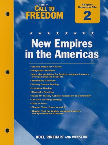 9780030383090: Holt Call to Freedom Chapter 2 Resource File: New Empires in the Americas: With Answer Key