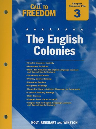 9780030383113: Holt Call to Freedom Chapter 3 Resource File: The English Colonies