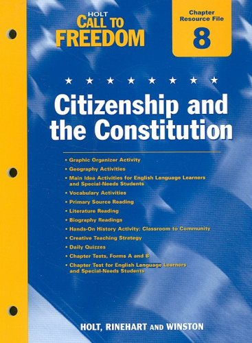 9780030383175: Holt Call to Freedom Chapter 8 Resource File: Citizenship and the Constitution: With Answer Key