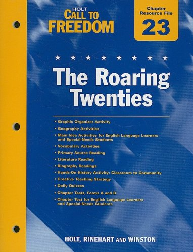 9780030383434: Holt Call to Freedom Chapter 23 Resource File: The Roaring Twenties: With Answer Key