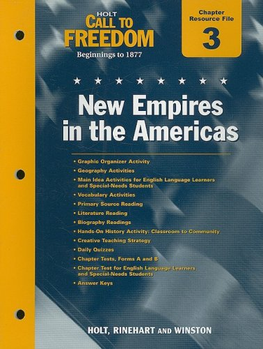9780030383694: Holt Call to Freedom Chapter 3 Resource File: New Empires in the Americas: Beginnings to 1877; With Answer Key