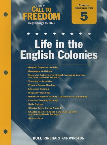 9780030383724: Holt Call to Freedom Chapter 5 Resource File: Life in the English Colonies: Beginnings to 1877