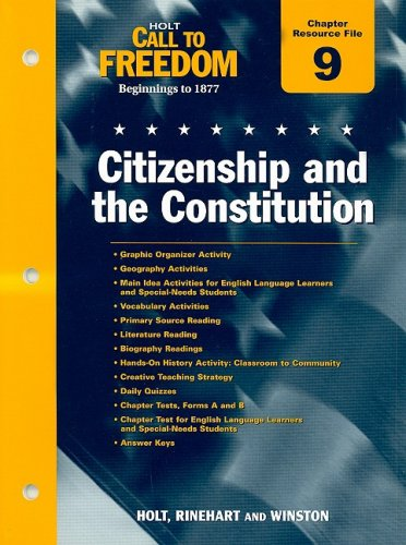 9780030383779: Holt Call to Freedom Chapter 9 Resource File: Citizenship and the Constitution: Beginnings to 1877