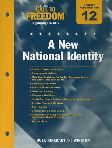 9780030383816: Holt Call to Freedom Chapter 12 Resource File: A New National Identity: Beginnings to 1877