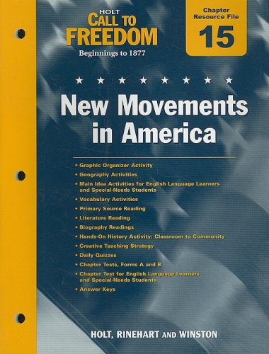 9780030383847: Holt Call to Freedom Chapter 15 Resource File: New Movements in America: With Answer Key